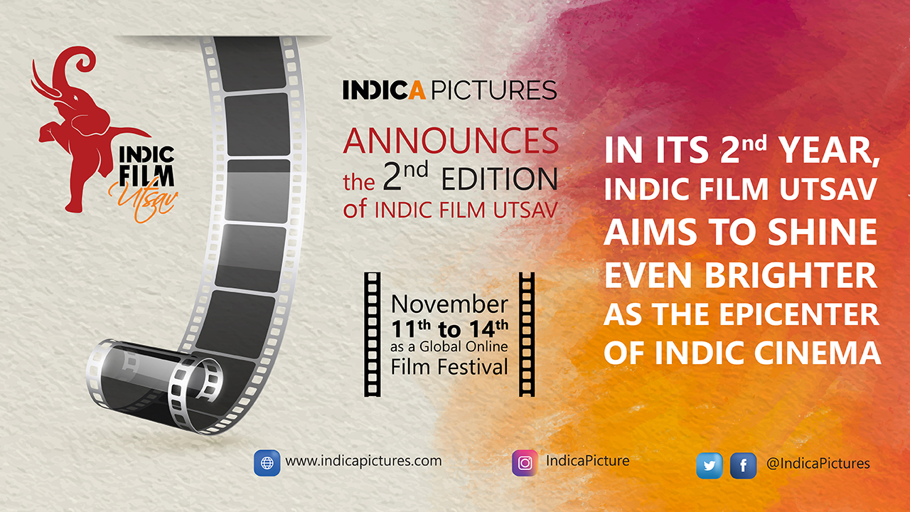 Indica Pictures launches the 2nd edition of Indic Film Utsav with a Panel Discussion!